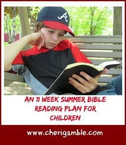 an 11 week summer Bible reading plan for chidlren
