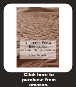 A Letter From Jerusalem: An Easter Play for Children