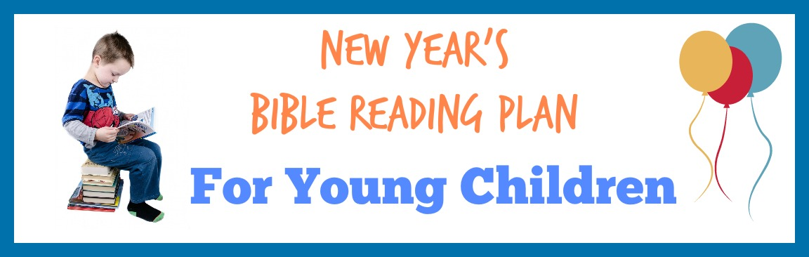 New Year's Bible Reading Plan for Young Children