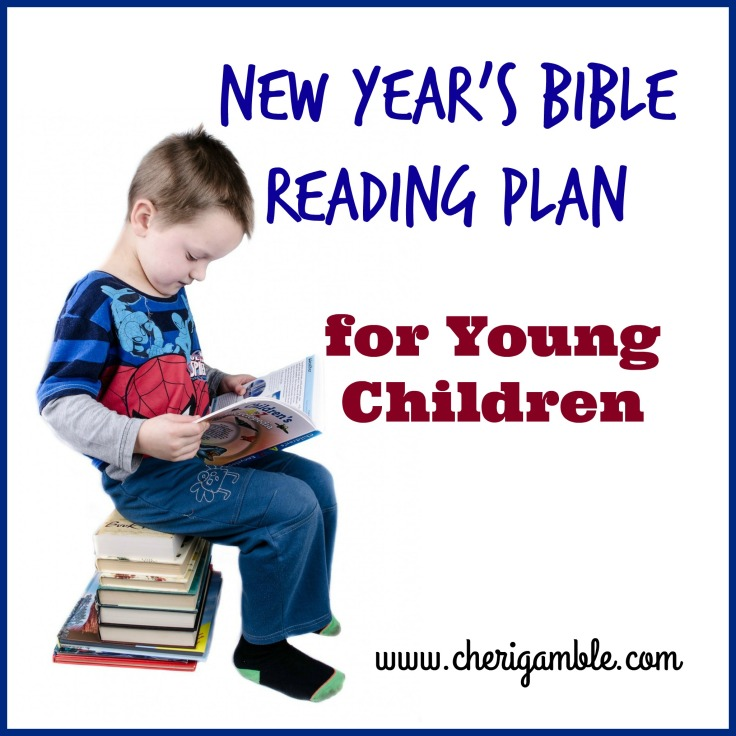 w Year Bible Reading Plan for Young Children