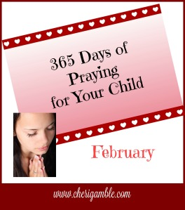 praying for your child February
