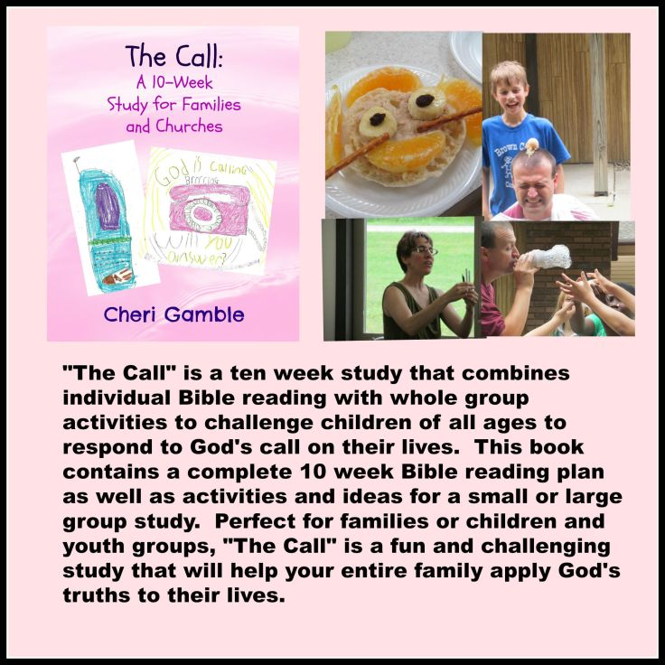 """The Call"" a ten week study for families and churches"