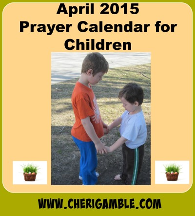 April 2015 Prayer Calendar for Children