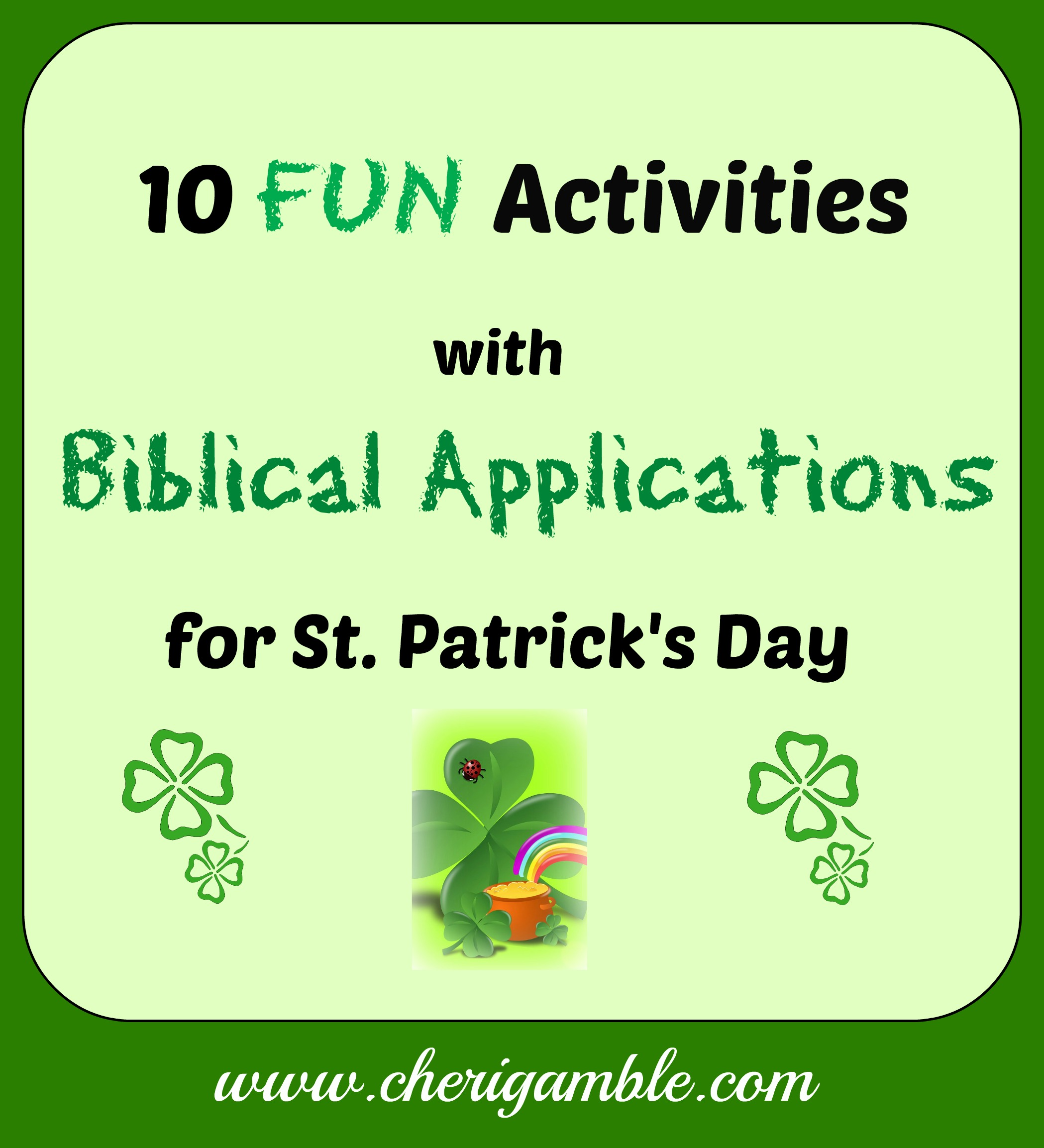 10 Fun Activities With Biblical Applications For St Patrick S Day