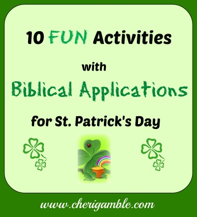 10 Fun Activities with Biblical Applications for St. Patrick's Day