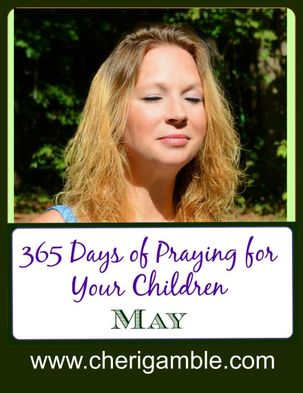 365 Days of praying for your children May prayer calendar and list