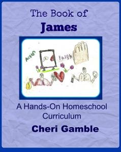 The Book of James: A Hands-On Homeschool Curriculum