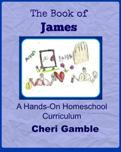 The Book of James: A Hands-On Homeschool Curriculum