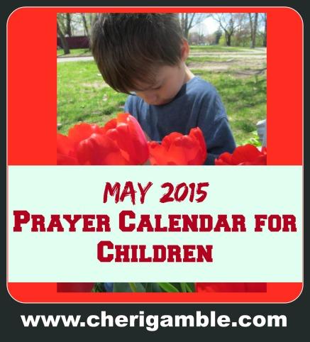 May 2015 prayer calendar for children