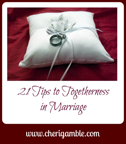 21 tips to togetherness in marriage