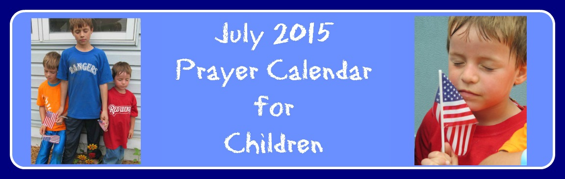 July 2015 Prayer Calendar For Children Cheri Gamble