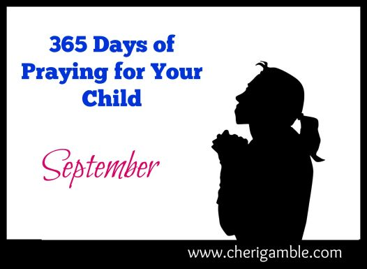 365 Days of praying for your child Sept