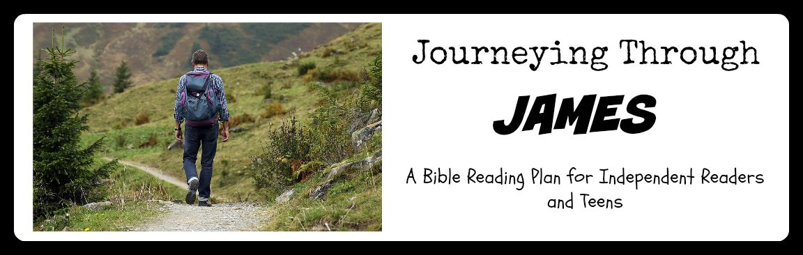 Journeying through James: A Bible Reading Plan for Independent Readers over James Chapter Two
