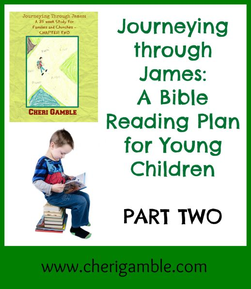Journeying through James a Bible Reading Plan for Young Children Part Two