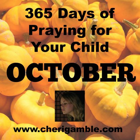 365 Days of Praying for your child October