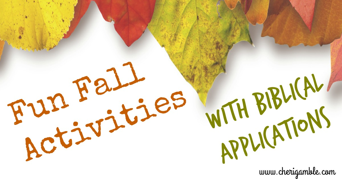 Fun Fall Activities With Biblical Applications