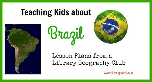 Teaching Kids About Brazil
