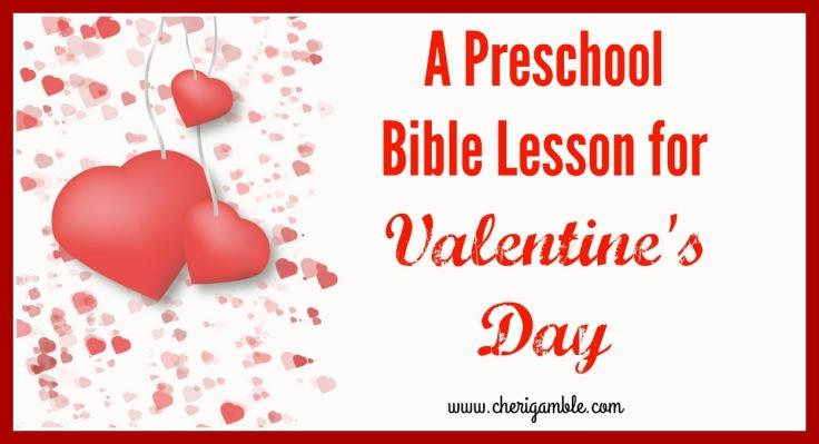 A Preschool Bible Lesson for Valentine's Day – Cheri Gamble