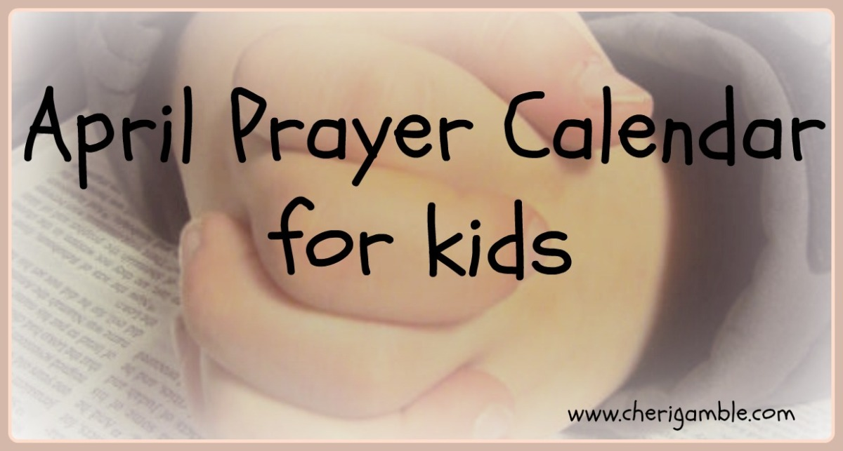 April Prayer Calendar for Children