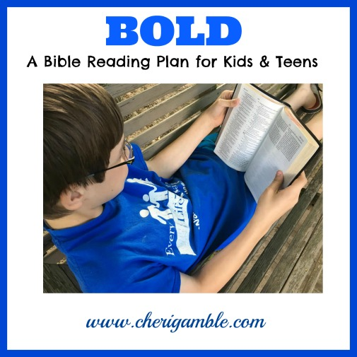 Bold Bible Reading Plan for Kids and Teens