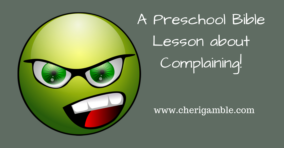 whining and complaining yuck a preschool lesson from exodus 16