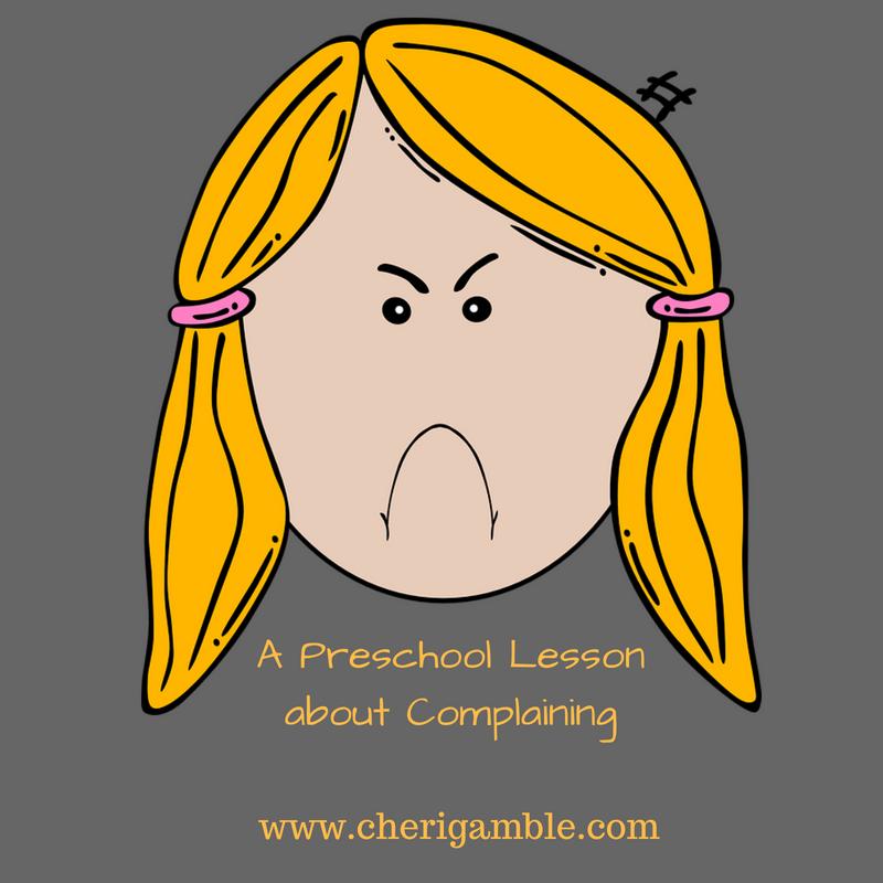 A Preschool Lesson about Complaining
