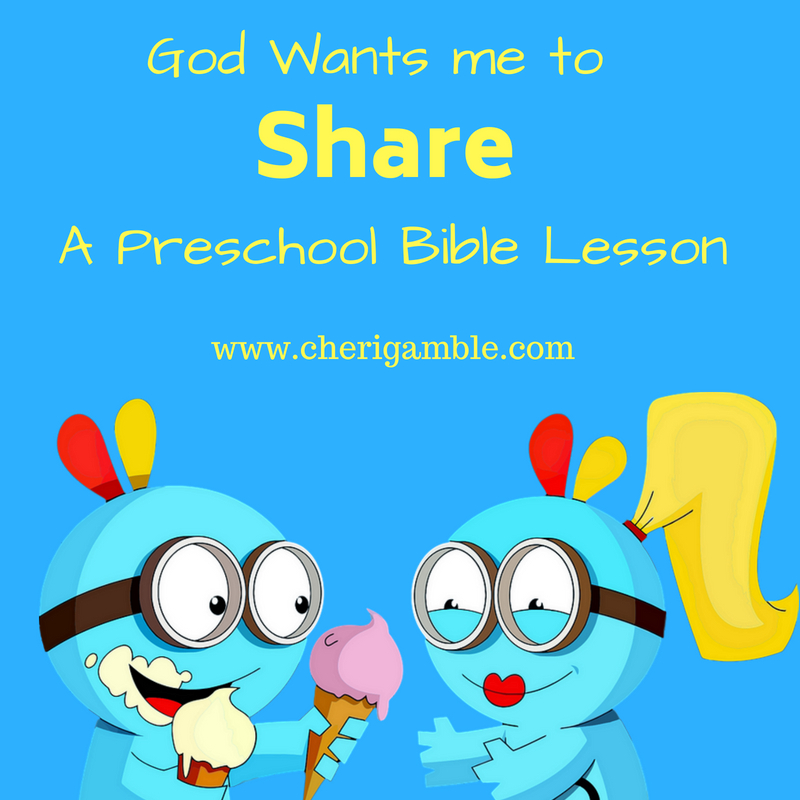 A Preschool Lesson On Sharing Cheri Gamble
