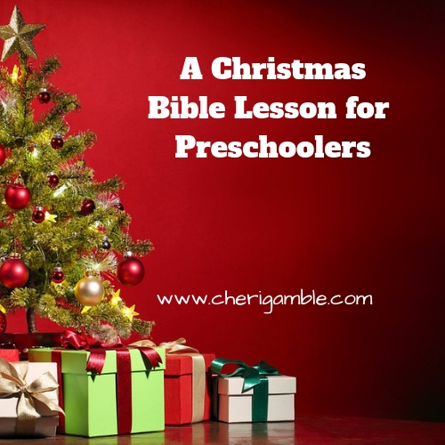 A Christmas Bible Lesson for Preschoolers