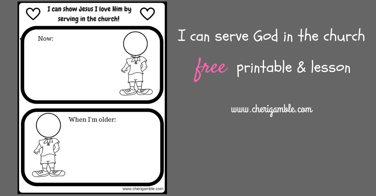 Serving God in the Church: Free Printable and Lesson