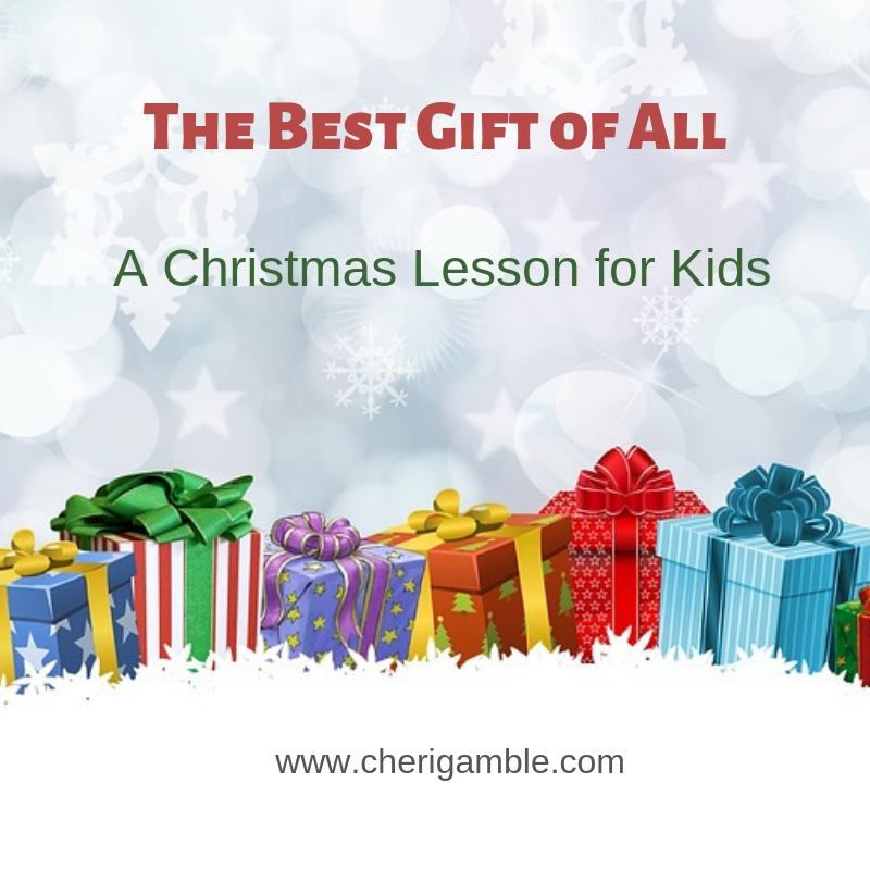 The Best Gift of All Christmas Lesson