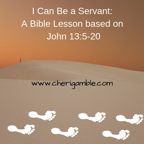i can be a servant_ a bible lesson based on john 13_5-20