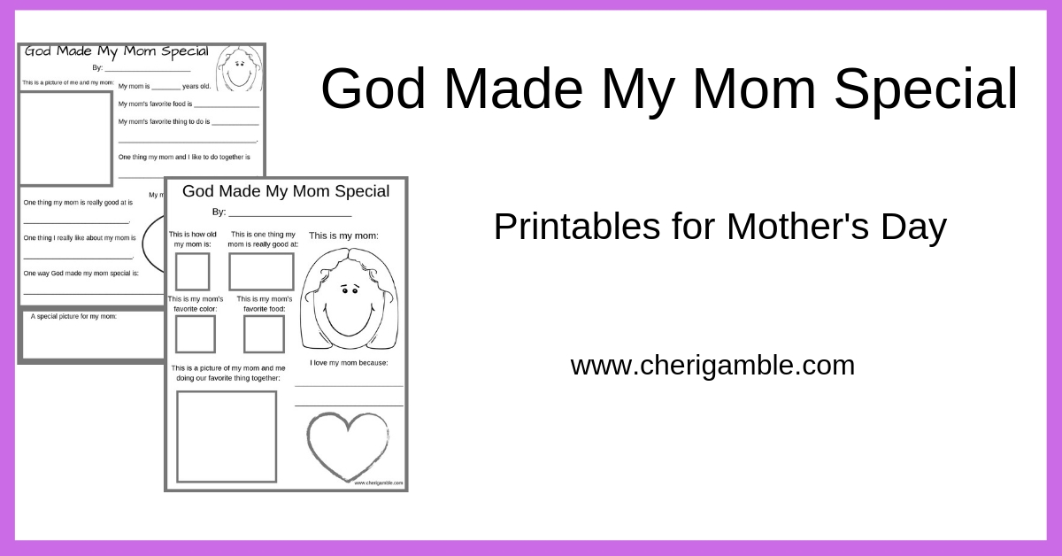 God Made My Mom Special: Printables for Mother's Day